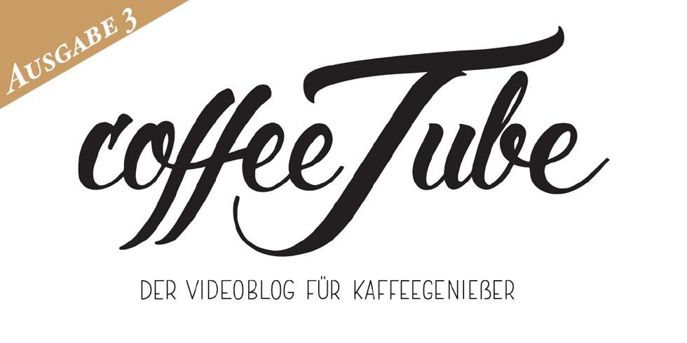 coffeetube - Videoblog für Kaffee-Geniesser
