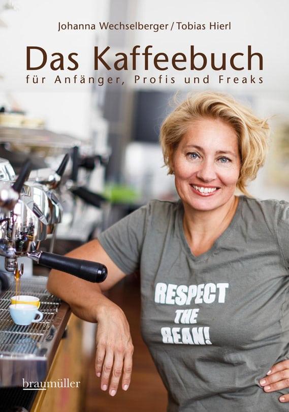 """Das Kaffeebuch """"Für Anfänger, Profis und Freaks"""""""